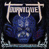 Play & Download Psychosurgery by Tourniquet | Napster