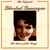Play & Download The Originals - The Queen Of Tango by Libertad Lamarque | Napster