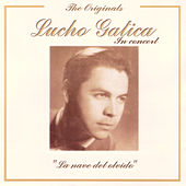 Play & Download The Originals - Lucho Gatica In Concert by Lucho Gatica | Napster