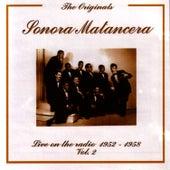 The Originals - Live On The Radio 1952-1958 Vol. 2 by La Sonora Matancera