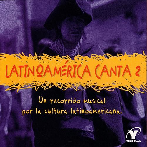 Play & Download Latinoamérica Canta 2 by Various Artists | Napster