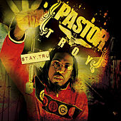 Play & Download Stay Tru by Pastor Troy | Napster