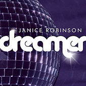Dreamer 'Remixed V2' by Janice Robinson
