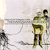 Essays On The Progression Of Man by The Handshake Murders