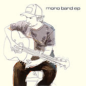 Play & Download Mono Band - EP by Mono Band | Napster