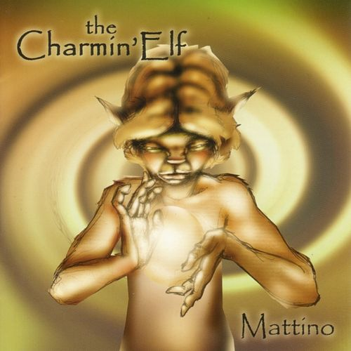Play & Download Mattino by The Charmin' Elf | Napster