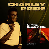 All-Time Greatest Hits - Volume 1 by Charley Pride