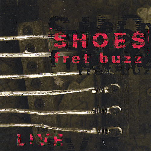 Play & Download Fret Buzz by Shoes | Napster
