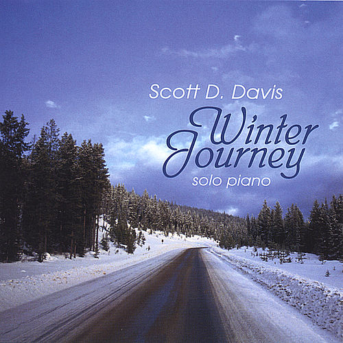 Play & Download Winter Journey by Scott D. Davis | Napster