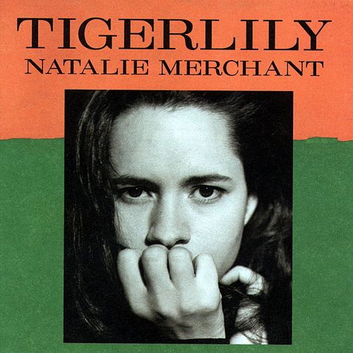 Play & Download Tigerlily by Natalie Merchant | Napster