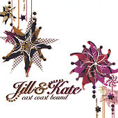 Play & Download East Coast Bound by JillandKate | Napster