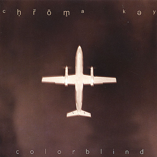 Colorblind Single (1999) by Chroma-Key