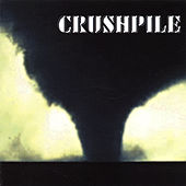 Play & Download Crushpile by Crushpile | Napster