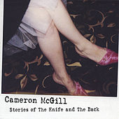 Play & Download Stories of The Knife and The Back by Cameron Mcgill | Napster