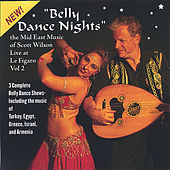 Belly Dance Nights by Scott Wilson