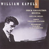 Frick Collection Recital: William Kapell Edition Vol. 8 by William Kapell