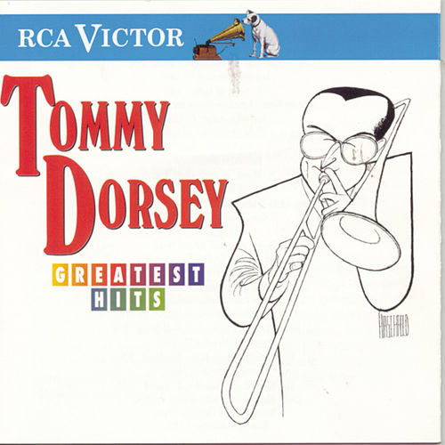 Play & Download Greatest Hits (RCA Victor) by Tommy Dorsey | Napster