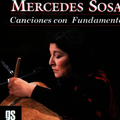 Play & Download Canciones Con Fundamento by Mercedes Sosa | Napster