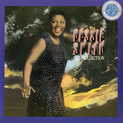 Play & Download The Collection by Bessie Smith | Napster