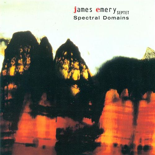 Play & Download Spectral Domains by James Emery | Napster