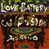 Play & Download Confusion Au Go Go by Love Battery | Napster