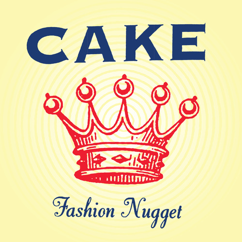 Play & Download Fashion Nugget by Cake | Napster