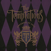Play & Download Emperors Of Soul by The Temptations | Napster