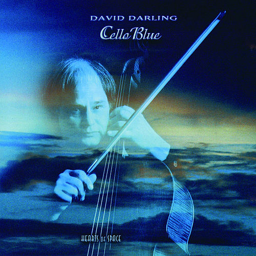 Play & Download Cello Blue by David Darling | Napster