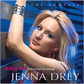 Play & Download Killin' Me - The Remixes by Jenna Drey | Napster