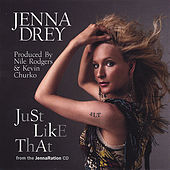 Play & Download 'Just Like That' JennaRation by Jenna Drey | Napster