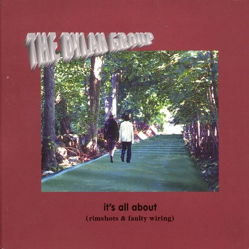 Play & Download It's All About (Rimshots & Faulty Wiring) by The Dylan Group | Napster