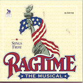 Play & Download Songs From Ragtime The Musical by Stephen Flaherty and Lynn Ahrens | Napster