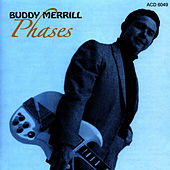 Play & Download Phases by Buddy Merrill | Napster