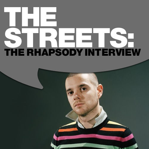 Play & Download The Streets: The Rhapsody Interview by The Streets | Napster