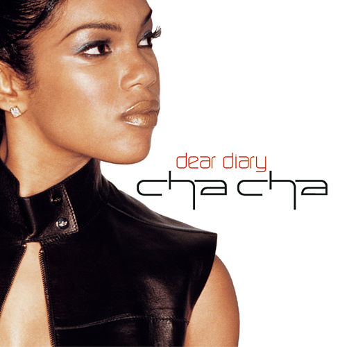Play & Download Dear Diary by Cha Cha | Napster