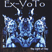 Play & Download the Light of Day by Ex-VoTo | Napster