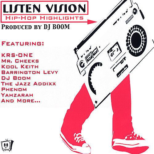 Listen Vision Presents . . . Hip Hop Highlights by Various Artists