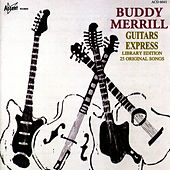 Play & Download Guitars Express by Buddy Merrill | Napster
