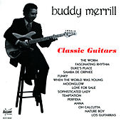 Classic Guitars by Buddy Merrill