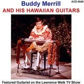 Hawaiian Guitars by Buddy Merrill