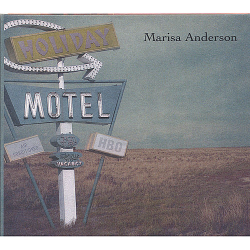 Play & Download Holiday Motel by Marisa Anderson | Napster
