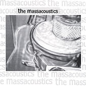 Play & Download The Massacoustics by The Massacoustics | Napster