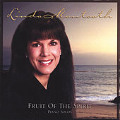 Fruit Of The Spirit - Piano Solos by Linda Mantooth