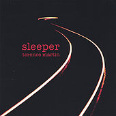 Sleeper by Terence Martin