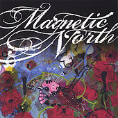 Play & Download Magnetic North by Magnetic North | Napster