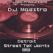 Detroit Street Tek Joints by DJ Maestro