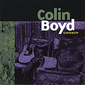Play & Download Sincerity by Colin Boyd | Napster