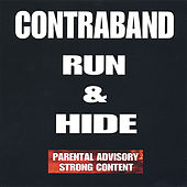 Play & Download Run & Hide by Contraband | Napster