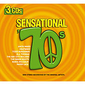 Play & Download Sensational 70s by Various Artists | Napster