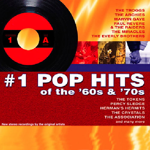 Play & Download #1 Pop Hits Of The 60s & 70s by Various Artists | Napster